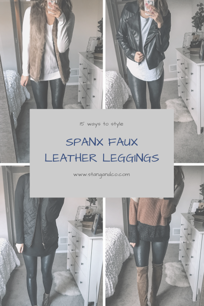 unique and affordable ways to style spanx faux leather leggings